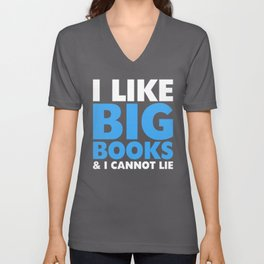 I LIKE BIG BOOKS AND I CANNOT LIE (Blue) Unisex V-Neck
