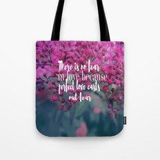No Fear In Love Tote Bag