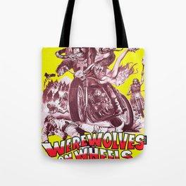 Werewolves on Wheels Tote Bag