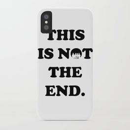 THIS IS NOT THE END. (ONE DIRECTION) iPhone Case