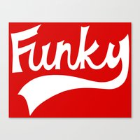 funky Canvas Prints featuring Funky by DeMoose_Art