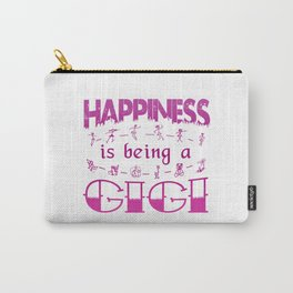 Happiness is Being a GIGI Carry-All Pouch