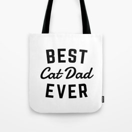Best Cat Dad Ever Tote Bag