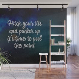 Hitch This, Draper Quote Wall Mural