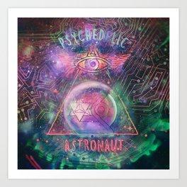 Psychedelic Astronaut  Art Print