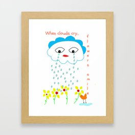 When clouds cry... Framed Art Print