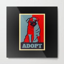 Adopt Metal Print