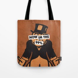 Now I'm the 99 Percent Tote Bag