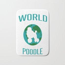World-Does-Revolve-Around-My-Poodle Bath Mat