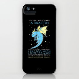 Five Signs To Be A Dragon iPhone Case