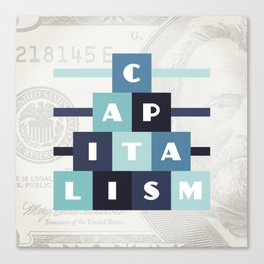 Capitalism Canvas Print