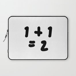 1 + 1 = 2 (One Plus One Equals 2) Laptop Sleeve