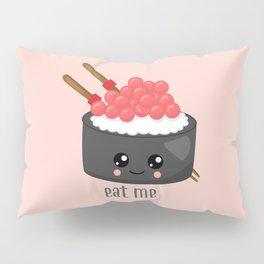 Eat Me Tekka Maki Sushi Pillow Sham