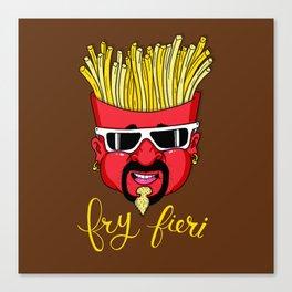 Fry Fieri Canvas Print