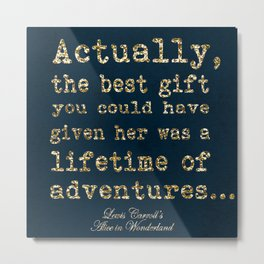 A Lifetime of Adventures Metal Print