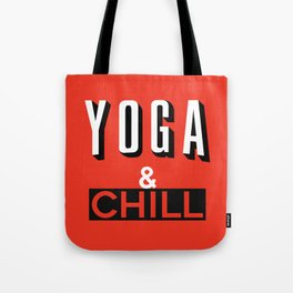 Yoga & Chill Tote Bag