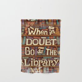 Go to the library Wall Hanging