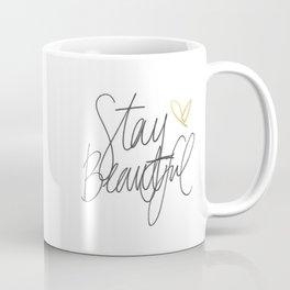 Stay Beautiful Coffee Mug