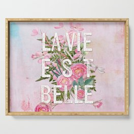 LAVIE EST BELLE - Watercolor - Pink Flowers Roses - Rose Flower Serving Tray