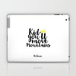 Kids Gift Kid you'll move mountains Nursery Decor Nursery Wall art Kids Print Children Quote Laptop & iPad Skin