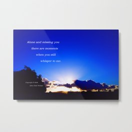 """Flickering Sunset"" with poem: There Are Moments Metal Print"