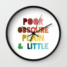 Poor & Obscure Wall Clock