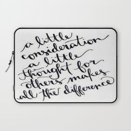 A Little Thought Makes All The Difference Laptop Sleeve