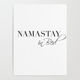 namastay in bed Poster