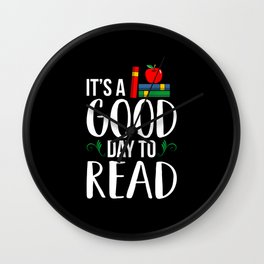 It's a good day to ready School Librarian Day Wall Clock