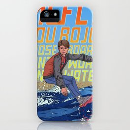 McFly, you bojo! iPhone Case