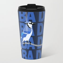 I'm Blue Jay Travel Mug