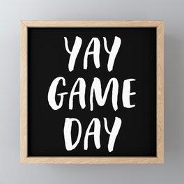 Yay Game Day Football Sports Team White Text Framed Mini Art Print