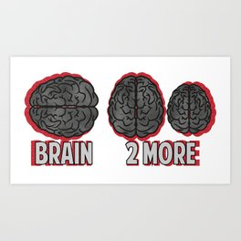 Brain 2More Art Print