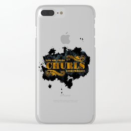 Question Why Are Churls Everywhere? Clear iPhone Case