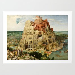 The Tower of Babel 1563 Art Print