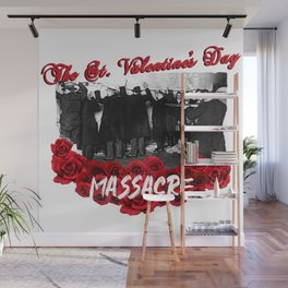 The Saint Valentine's Day Wall Mural