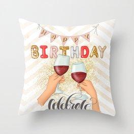 Happy Birthday Selebrate Throw Pillow