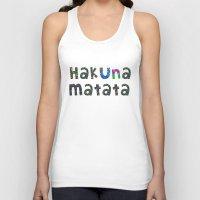 hakuna Tank Tops featuring Hakuna Matata by angelasoto