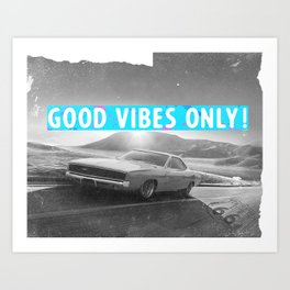 California Route66 Good vibes only Scrazy co Art Print