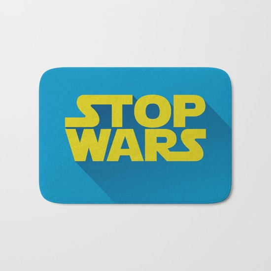 Stop Wars Bath Mat