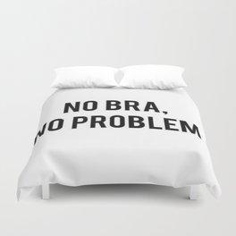 No Bra, No Problem.. Duvet Cover
