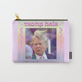 Trump Hair Don't Care Carry-All Pouch