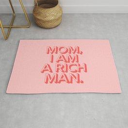 Mom I Am A Rich Man Rug