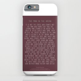 The Man In The Arena by Theodore Roosevelt 3 #minimalism iPhone Case