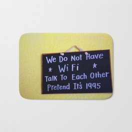 We Do Not Have WiFi Bath Mat