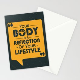 Your Body Is A Reflection Of Your Lifestyle Inspirational Famous Quote design Stationery Cards