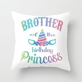 Brother Of The Birthday Princess Unicorn Shirt - Party Gift Throw Pillow