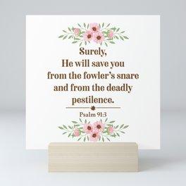 Psalm 91 3 Christian Bible Verse Quote Mini Art Print