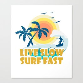 Surfing T-Shirt For Daughter/Son. Canvas Print