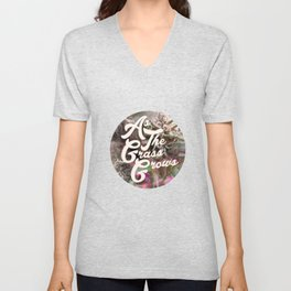 As The Grass Grows Unisex V-Neck